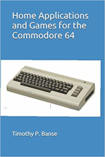 home applications and games for the Commodore 64 Personal Computer personal computer book