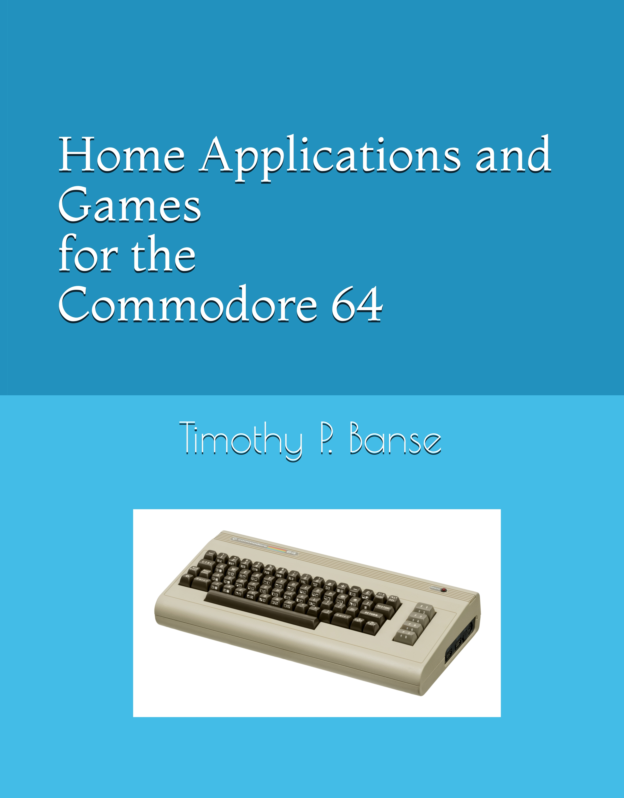 home applications and games for the Commodor 64 Personal Compute personal computer book