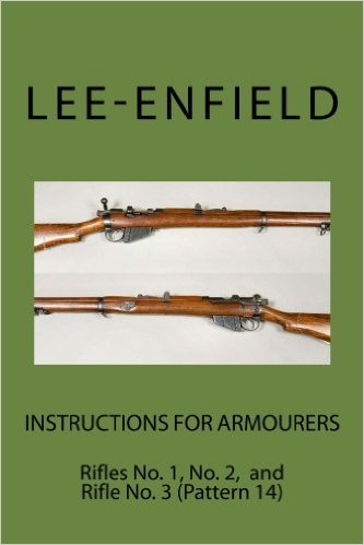 Instructions for Armourers Lee Enfield No. 1t